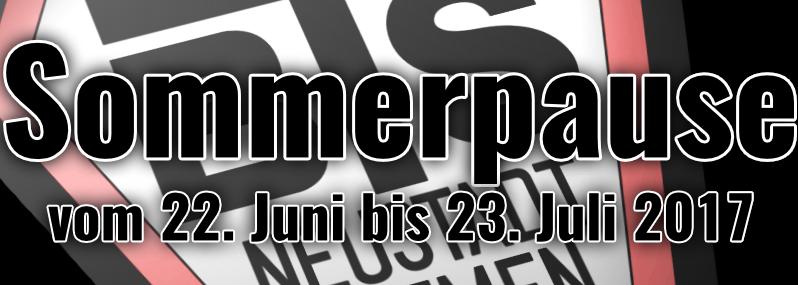 Sommerpause vom 22. Juni bis 23. Juli 2017
