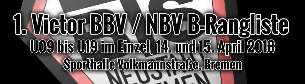 1. Victor BBV / NBV B-Rangliste Einzel U9-U19 2018 / Meldeliste