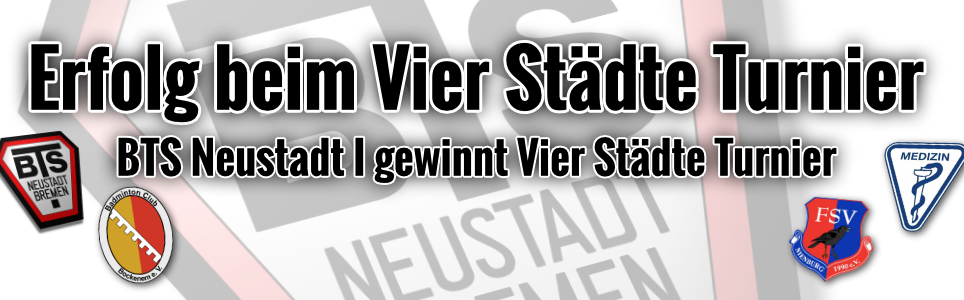 BTS Neustadt 1 gewinnt 4 Städte Turnier