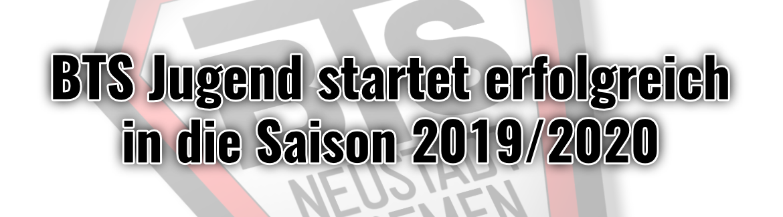 Jugendmannschaft startet erfolgreich in die Saison 2019/2020!